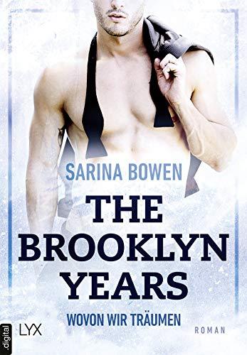 The Brooklyn Years - Wovon wir träumen (Brooklyn-Years-Reihe 4)