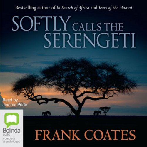 Softly Calls the Serengeti audiobook cover art