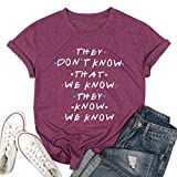 Friends They Don't Know T-Shirt for Women Letters Print Friends TV Show Graphic Tees Tops (L, Red)