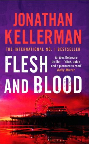Flesh and Blood (Alex Delaware series, Book 15): A riveting psychological thriller (English Edition)