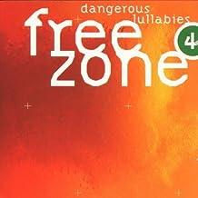 Freezone 4 Dangerous Lulla by Various (1999-10-19)