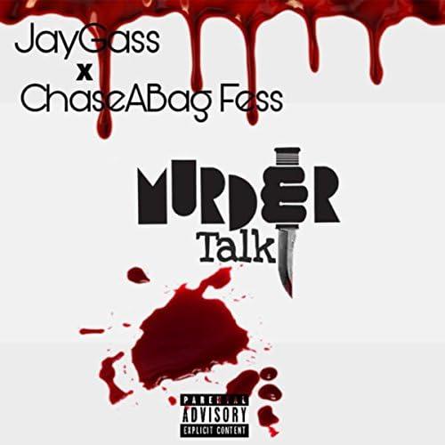 JayGass feat. ChaseABag Fess