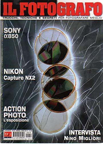 Il fotografo 218 del 2010 Nikon Capture NX2, Nino Migliori Alberto Prina