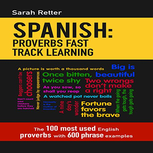 Spanish: Proverbs Fast Track Learning audiobook cover art