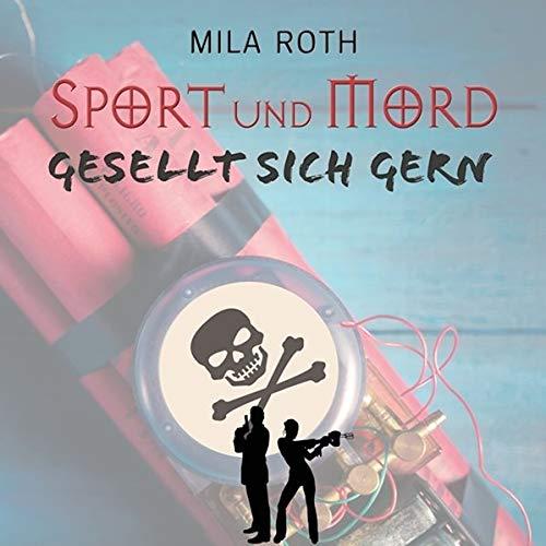 Sport und Mord gesellt sich gern Titelbild