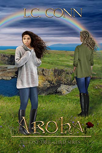 Aroha (The One True Child Book 7)