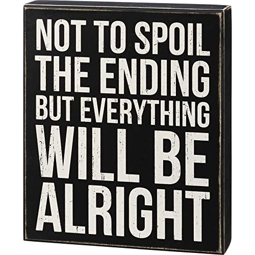 Primitives by Kathy 108904 Not to Spoil The Ending But Box Sign, Wood, 10-inch High