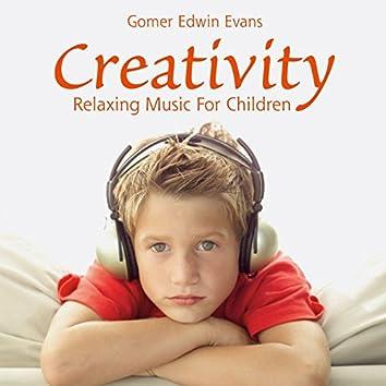 Creativity: Relaxing Music for Children
