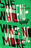 She Who Was No More (Pushkin Vertigo Book 1)
