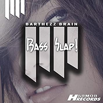 Bass Slap!