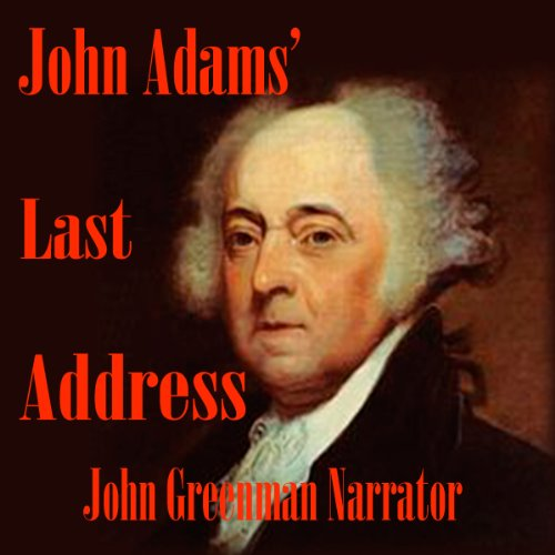 John Adams' Last Address audiobook cover art