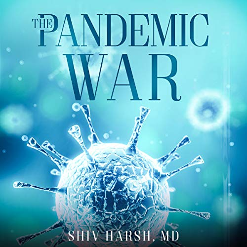 The Pandemic War Audiobook By Shiv Harsh cover art