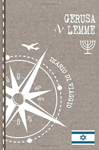 Gerusalemme Diario di Viaggio: Mappamondo Journal dotted A5 per Scrivere Appunti, Disegnare, Ricordi, Quaderno da Disegno, Dot Grid Giornalino, Bucket ... Attività per Viaggi e Vacanze Viaggiatore