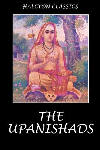 The Upanishads (Halcyon Classics)
