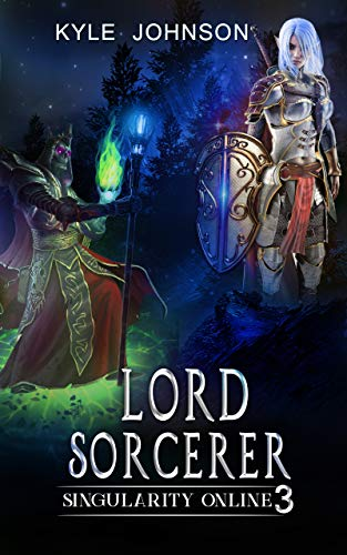 Lord Sorcerer Singularity Online Book 3 Ebook Johnson Kyle Kindle Store