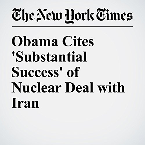 Obama Cites 'Substantial Success' of Nuclear Deal with Iran cover art