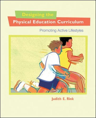 Designing the Physical Education Curriculum: Promoting...