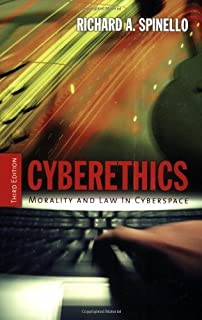 Cyberethics: Morality And Law In Cyberspace by Richard Spinello (2006-02-22)