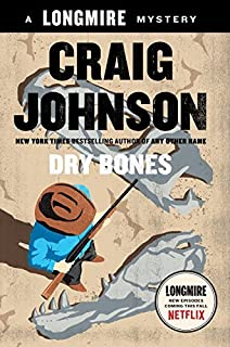 Dry Bones (Walt Longmire Mysteries) by Craig Johnson (12-May-2015) Hardcover
