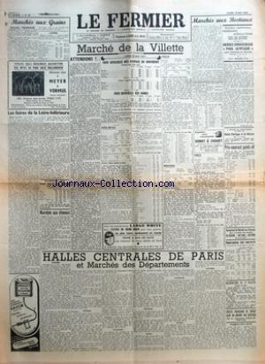 FERMIER (LE) [No 40] du 19/05/1952 - MARCHES AUX GRAINS PAILLES - FOURRAGES LAINES LES FOIRES DE LA LOIRE-INFERIEURE BOUCHERIE EN GROS COURS MOYEN DES VIANDES AUX ABATTOIRS MARCHES AUX CHEVAUX MARCHE DE LA VILLETTE COTE OFFICIELLE DES ANIMAUX DE BOUC