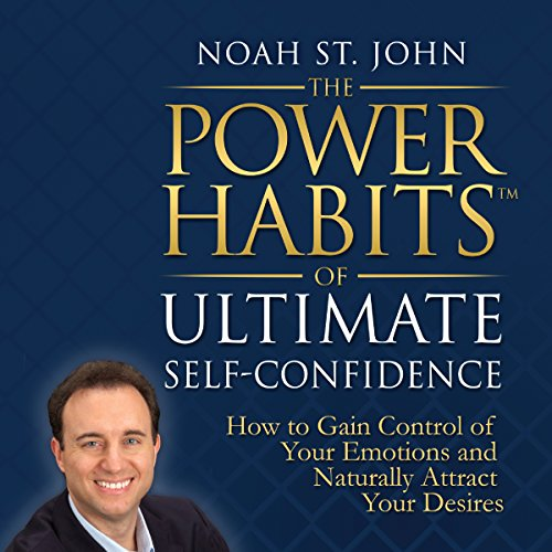 The Power Habits of Ultimate Self-Confidence audiobook cover art