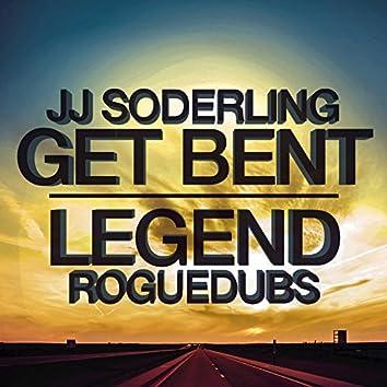 Get Bent / Legend