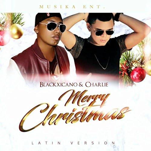 Blackxicano & Charlie