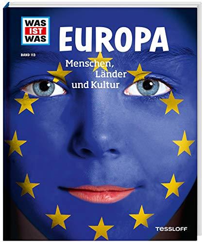 WAS IST WAS Band 113 Europa. Menschen, Länder und Kulturen (WAS IST WAS Sachbuch, Band 113)
