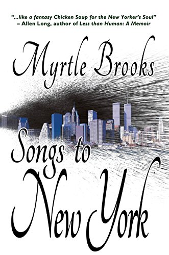 Songs To New York by Myrtle Brooks ebook deal