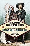 Image of Blood Brothers: The Story of the Strange Friendship between Sitting Bull and Buffalo Bill