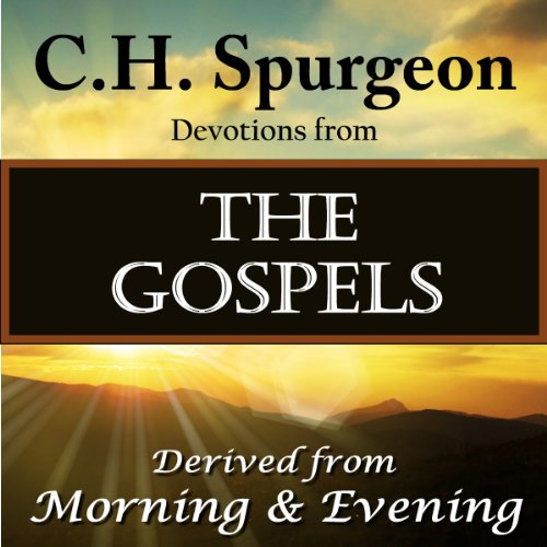 C. H. Spurgeon Devotions from the Gospels cover art