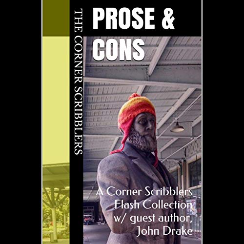Prose & Cons: 2020 Quarterly Collection, Book 1