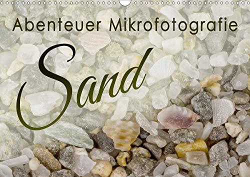 Abenteuer Mikrofotografie Sand (Wandkalender 2021 DIN A3 quer)