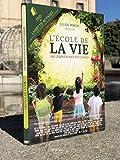 DVD DU FILM L'ÉCOLE DE LA VIE, UNE GÉNÉRATION POUR TOUT CHANGER - FILM ÉDUCATION