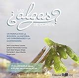 ¿Las algas Se Comen? Un Periplo por La Biología, La Historia, Las Curiosidades y La Gastronomía: 16 (Ceimar)