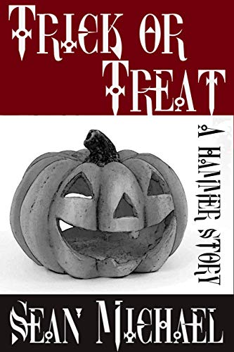 Trick or Treat: a Hammer Short (The Hammer Club Book 41) (English Edition)