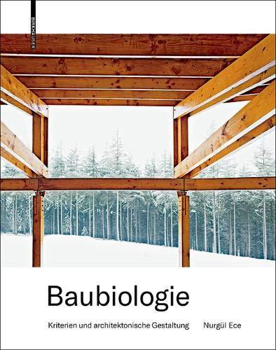 Baubiologie: Kriterien und architektonische Gestaltung