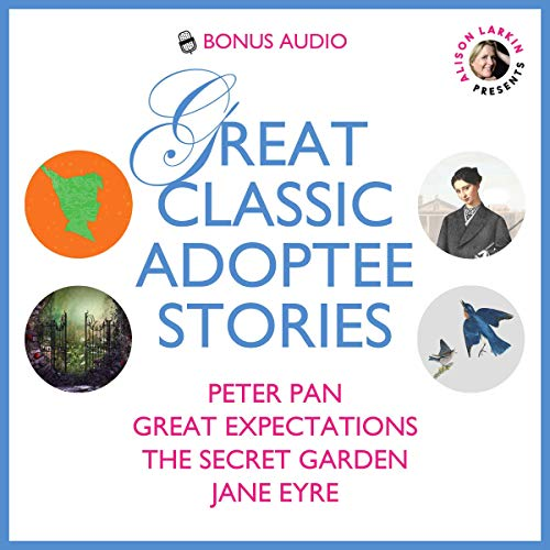 Couverture de Alison Larkin Presents: Great Classic Adoptee Stories