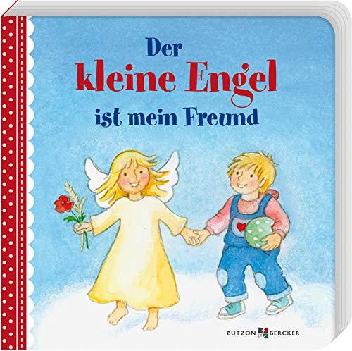Der kleine Engel ist mein Freund (Pappbilderbücher)