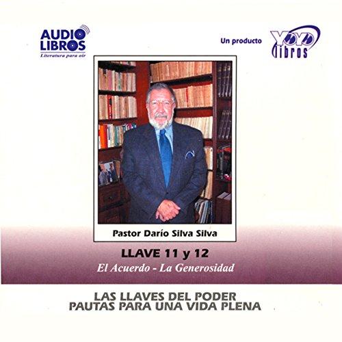 Las Llaves Del Poder - Pautas Para Una Vida Plena Llave 11 y 12 (Texto Completo) audiobook cover art