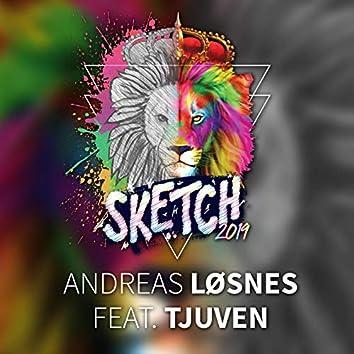 Sketch 2019 (feat. Tjuven)