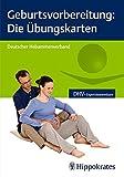 Geburtsvorbereitung: Die Übungskarten (DHV-Expertinnenwissen)