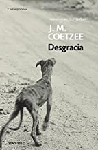 Desgracia / Disgrace (Contemporanea / Contemporary) (Spanish Edition) by J. M. Coetzee (2012-05-30)