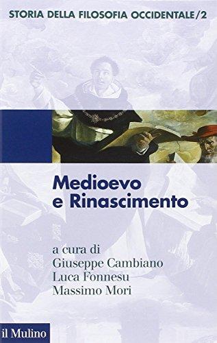 Storia della filosofia occidentale. Medioevo e Rinascimento (Vol. 2)