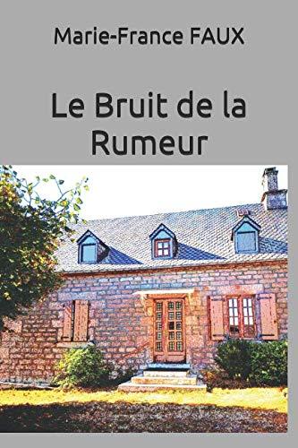 Le Bruit de la Rumeur