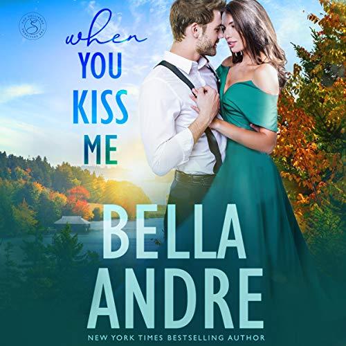 When You Kiss Me: The Sullivans, Book 21