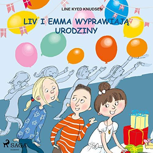 Liv i Emma wyprawiają urodziny cover art