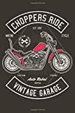 Choppers Ride - Motorcycle - Chopper Rider Club - Custom Garage - Auto Rebel - Custom Engine: Lined Journal or Notebook (6x9 inches) with 120 pages ... Kids Club Custom Garage Birthday Lovers