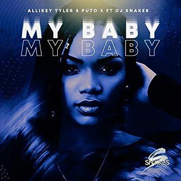 My Baby (feat. Allikey Tyler & Puto X)