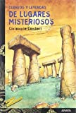 Cuentos y leyendas de lugares misteriosos / Stories and legends of mysterious places (Tus libros cuentos y leyendas) (Spanish Edition) by Chirstophe Lambert(2003-05-01)